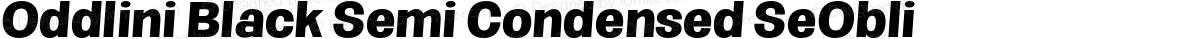 Oddlini Black Semi Condensed SeObli