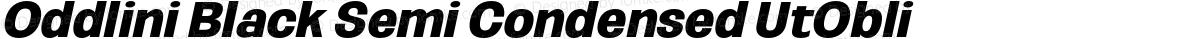 Oddlini Black Semi Condensed UtObli