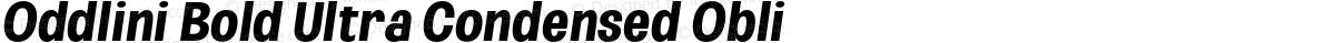 Oddlini Bold Ultra Condensed Obli