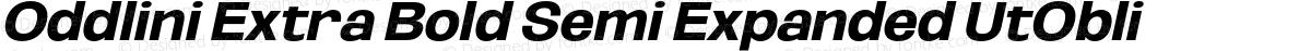 Oddlini Extra Bold Semi Expanded UtObli
