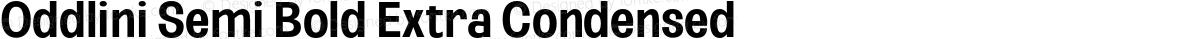 Oddlini Semi Bold Extra Condensed