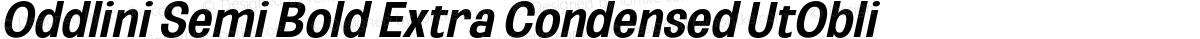 Oddlini Semi Bold Extra Condensed UtObli
