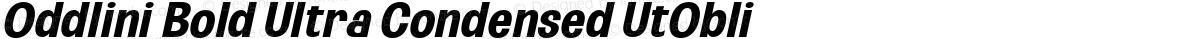 Oddlini Bold Ultra Condensed UtObli
