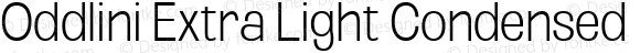 Oddlini Extra Light Condensed