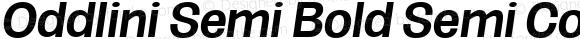 Oddlini Semi Bold Semi Condensed Obli