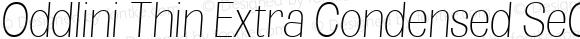 Oddlini Thin Extra Condensed SeObli