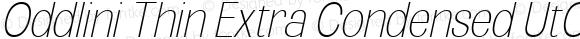 Oddlini Thin Extra Condensed UtObli