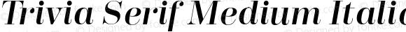 Trivia Serif Medium Italic