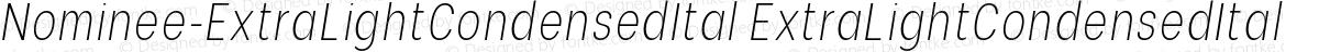 Nominee-ExtraLightCondensedItal ExtraLightCondensedItal