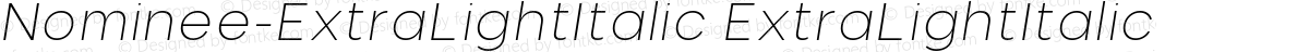 Nominee-ExtraLightItalic ExtraLightItalic