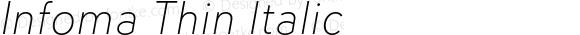 Infoma Thin Italic
