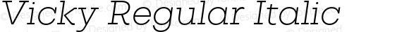 Vicky Regular Italic