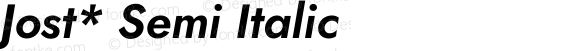 Jost* Semi Italic