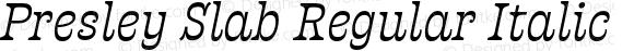 Presley Slab Regular Italic