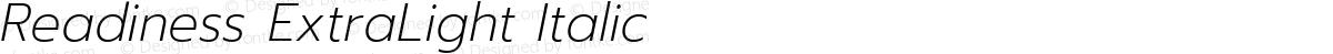 Readiness ExtraLight Italic