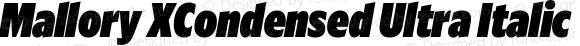 Mallory XCondensed Ultra Italic