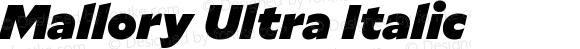 Mallory Ultra Italic