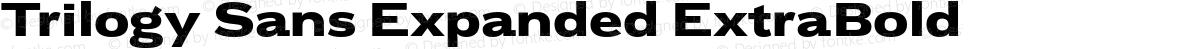 Trilogy Sans Expanded ExtraBold
