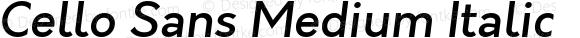 Cello Sans Medium Italic