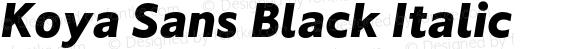 Koya Sans Black Italic