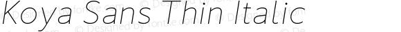 Koya Sans Thin Italic