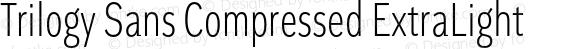 Trilogy Sans Compressed ExtraLight