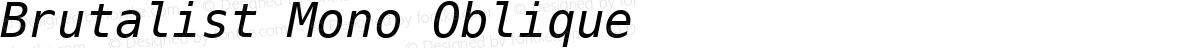 Brutalist Mono Oblique