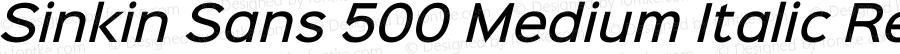 Sinkin Sans 500 Medium Italic