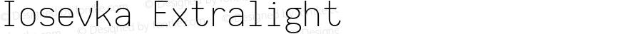 Iosevka Extralight 2.2.1; ttfautohint (v1.8.3)