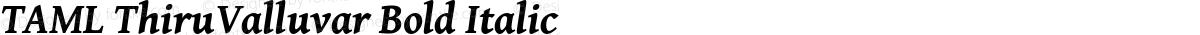 TAML ThiruValluvar Bold Italic