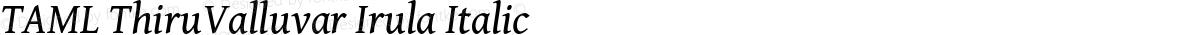 TAML ThiruValluvar Irula Italic