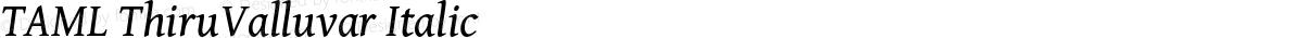 TAML ThiruValluvar Italic