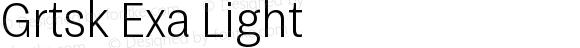 Grtsk Exa Light