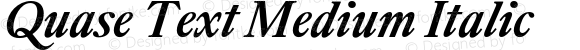 Quase Text Medium Italic