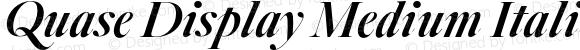 Quase Display Medium Italic