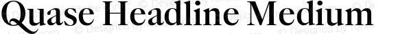 Quase Headline Medium
