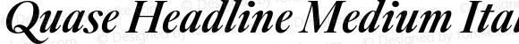 Quase Headline Medium Italic