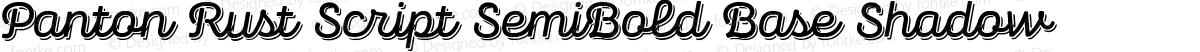 Panton Rust Script SemiBold Base Shadow