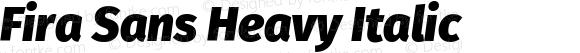 Fira Sans Heavy Italic