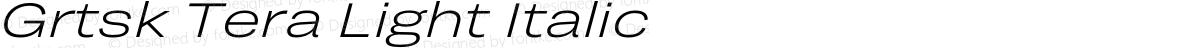 Grtsk Tera Light Italic