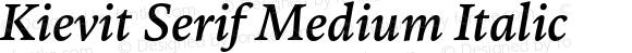 Kievit Serif Medium Italic