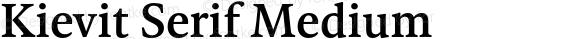 Kievit Serif Medium