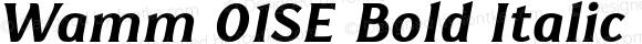 Wamm 01SE Bold Italic Bold Italic