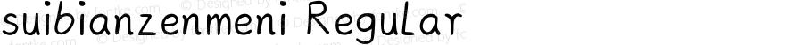suibianzenmeni Regular Version 1.00 August 27, 2019, initial release
