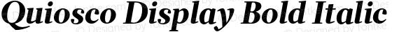 Quiosco Display Bold Italic