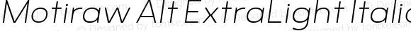 Motiraw Alt ExtraLight Italic