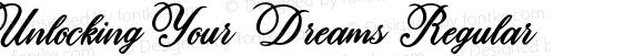 Unlocking Your Dreams