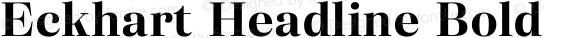 Eckhart Headline Bold