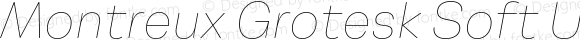 Montreux Grotesk Soft Ultra Thin Italic