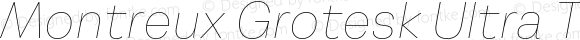 Montreux Grotesk Ultra Thin Italic